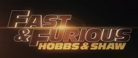 FAST & FURIOUS : Hobbs & Shaw - Bande-Annonce Finale [VOST|HD]