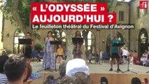 Avignon: «L'Odyssée» aujourd'hui?