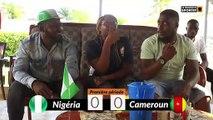 CAN chez moi avec Nigéria Cameroun
