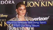 Beyoncé Releases New Song 'Spirit' From 'Lion King' Album