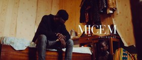 Micem - POURQUOI (Official Video)