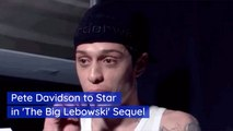 Pete Davidson Accepts A Role In 'The Big Lebowski' Sequel