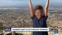 Summer camp to go through training
