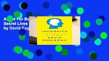 About For Books  Incognito: The Secret Lives of the Brain by David Eagleman