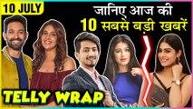 Priya Banerjee On Zaira Wasim | TikTok Star Faisu Legal Trouble | Naira To Meet Kartik | Top 10 News