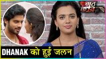 Dhanak's BREAKDOWN After Seeing Raghu | Maya Makes Dhanak JEALOUS | Gathbandhan