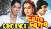 CONFIRMED! Deepika Padukone In Satte Pe Satta Remake   Rohit Shetty   Farah Khan   Hrithik Roshan