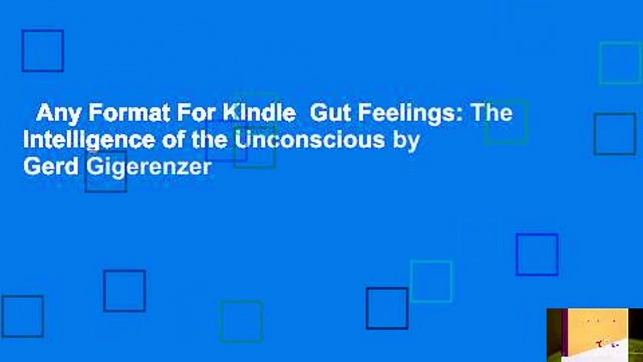 Any Format For Kindle  Gut Feelings: The Intelligence of the Unconscious by Gerd Gigerenzer