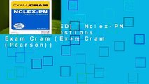 [MOST WISHED]  Nclex-PN Practice Questions Exam Cram (Exam Cram (Pearson))