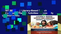 [BEST SELLING]  Literacy-Based Speech and Language Therapy Activities: Successfully Use Storybooks
