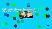Full version  National Geographic Atlas of the World, Tenth Edition Complete