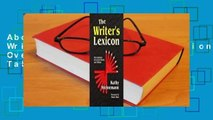 About For Books  The Writer's Lexicon: Descriptions, Overused Words, and Taboos Complete