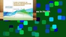 [BEST SELLING]  Case Studies in Health Information Management