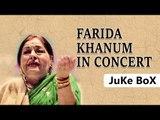 Farida Khanum In Concert ,  Aaj Jane Ki Zid Na Karo ,  Jukebox ,  Farida Khanum Songs