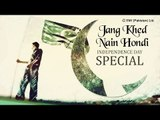 Best Patriotic Songs   Jang Khed Nain Hondi   Pakistan Independence Day Special