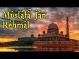 Urdu Naat Sharif | Saddiq Ismail - Noori Mehfil | Mustafa Jan Rehmat