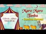 Eid Special | Maro Maro Tanha | Eid ul Azha 2017 | Samina Kanwal Songs
