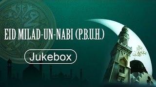 Eid Milad Un Nabi (2017) - Jukebox - EMI Pakistan