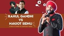 'Rahul Gandhi vs Navjot Singh Sidhu' - Standup Comedy | Sarabjeet Singh | Comedy Munch