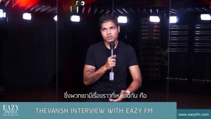 Thevansh Interview with EAZY FM