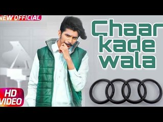 Gulzaar Chhaniwala - Chaar Kade Wala | Latest Punjabi Songs Punjabi | New Punjabi Song