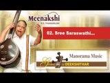Sree saraswathi   sweet Krithi on Godess Saraswathi