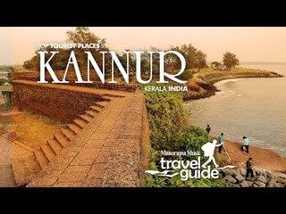 KANNUR TRAVEL GUIDE / KERALA TOURISM / INDIA
