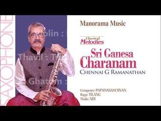 Sreeganesha Sharanam    Chennai G Ramanathan