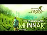 MUNNAR TRAVEL GUIDE ENGLISH / KERALA TOURISM / INDIA