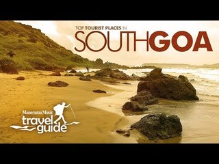 SOUTH GOA TRAVEL GUIDE   GOA TOURISM   INDIA