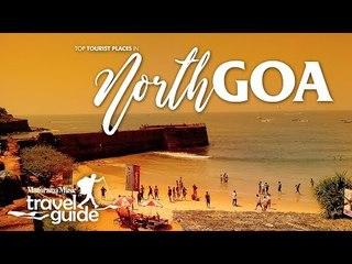 NORTH GOA TRAVEL GUIDE   GOA TOURISM   INDIA