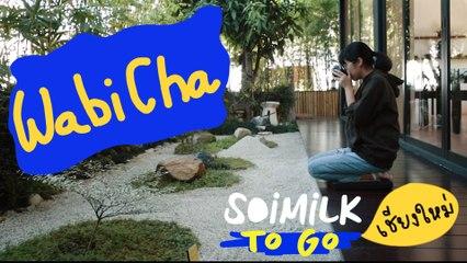 Soimilk To Go Chiang Mai : Wabicha