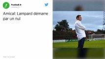 Amical : Chelsea tenu en échec pour la première de Franck Lampard à la tête des Blues