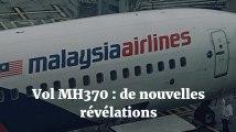 Vol MH370 : de nouvelles révélations sur le crash mystère