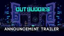 Outbuddies - Trailer d'annonce