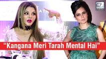 Rakhi Sawant Reacts On Kangana Ranaut's Fight With Media