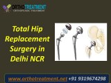 Best Hip Replacement surgeon in Delhi NCR | Hip replacement surgery in India
