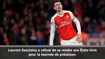 Arsenal - Koscielny sèche la présaison