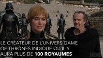 Game of Thrones : Georges R. Martin dévoile des infos sur le préquel de la série !
