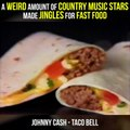 That Weird Trend where Country Music Stars wrote Fast Food Jingles