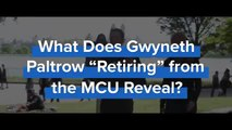 """What Does Gwyneth Paltrow """"Retiring"""" Mean for the MCU?! - ONE SHOT"""