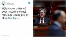 Jean-Luc Mélenchon condamné pour l'insuffisance des mentions légales de son site internet