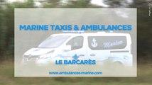 Taxis, Ambulances, VSL à Bacarès, Entreprise Marine (66)