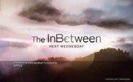 The InBetween - Promo 1x06