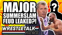 CM Punk In Contact With AEW!   MAJOR WWE SummerSlam Feud LEAKED?!   WrestleTalk News July 2019