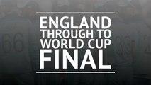England through to Cricket World Cup final
