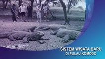 Sistem Wisata Baru di Pulau Komodo