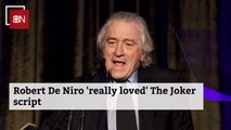 Robert De Niro Comments On The New Joker Movie