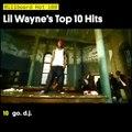 Lil Wayne's Top 10 Hits
