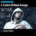 J. Cole's 10 Best Songs